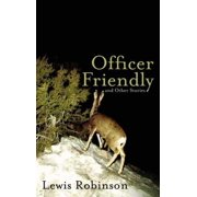 Officer Friendly and Other Stories - eBook