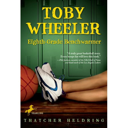 Toby Wheeler: Eighth Grade Benchwarmer (California Physical Science Textbook 8th Grade Answer Key)