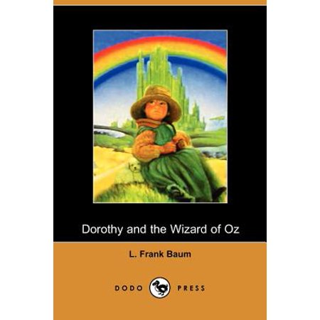 Dorothy and the Wizard of Oz - Wizard Of Oz Dorathy
