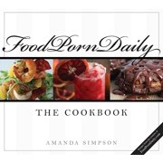 Food Porn Daily : The Cookbook