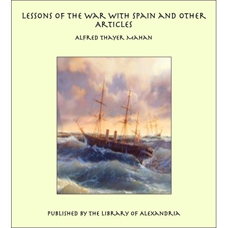 Lessons of the War with Spain and Other Articles - eBook (Spanish Halloween Lesson Plans)