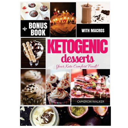 Keto Desserts : Keto Desserts Recipe Cookbook, Intermittent Fasting (Easy Cute Halloween Dessert Recipes)