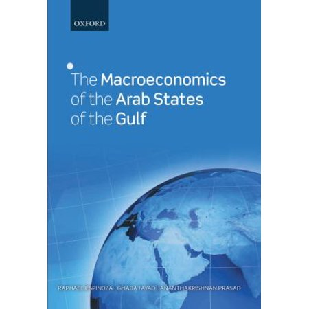 The Macroeconomics of the Arab States of the Gulf