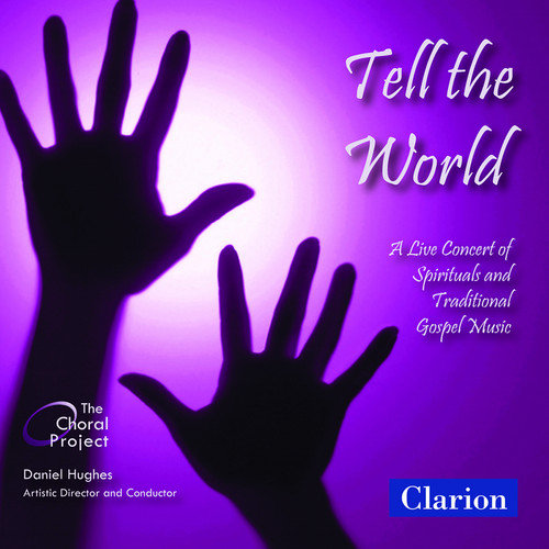 Tell The World: Live Concert Of Spirituals