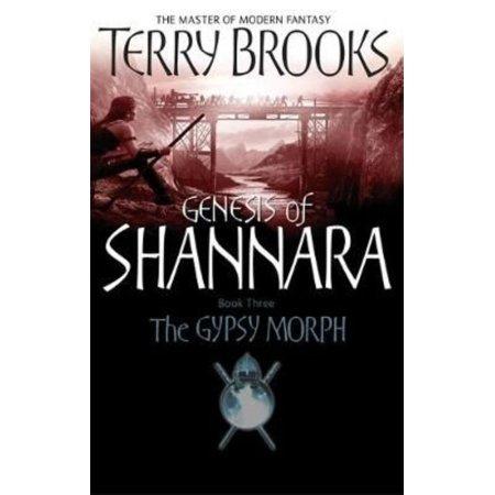 The Gypsy Morph  Genesis Of Shannara Book Three  Paperback