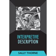 Developing Qualitative Inquiry: Interpretive Description (Series #02) (Paperback)