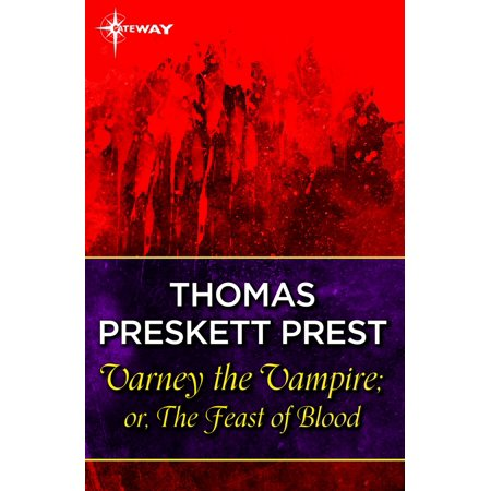 Varney the Vampire; or, The Feast of Blood - eBook - Feast Of Fiction Halloween