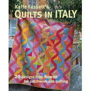 Kaffe Fassett's Quilts in Italy: 20 Designs from Rowan for Patchwork and Quilting (Paperback)