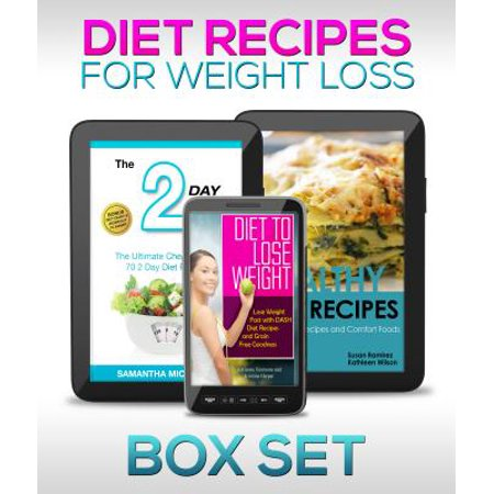 Diet Recipes for Weight Loss (Boxed Set): 2 Day Diet Plan to Lose Pounds -