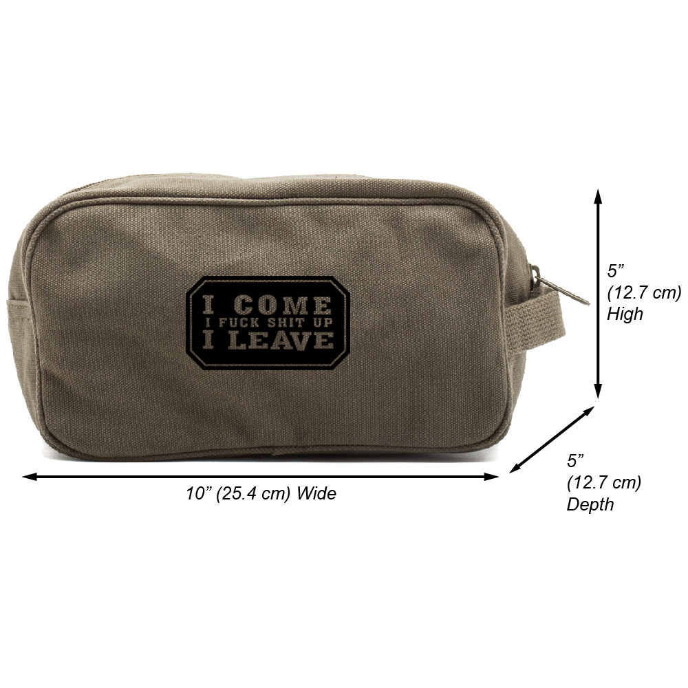 I Come I F S***t up I Leave Canvas Shower Kit Travel Toiletry Bag Case