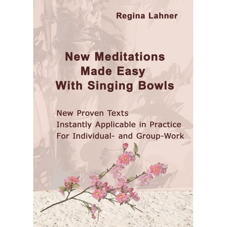 New Meditations Made Easy With Singing Bowls -