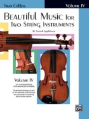 Beautiful Music for Two String Instruments, Two Cellos by Alfred Music
