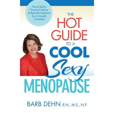 Hot Guy Nurse (The Hot Guide to a Cool, Sexy Menopause)