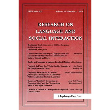 Gender Construction in Children's Interactions : A Cultural Perspective  a  Special Issue of Research on Language and Social Interaction