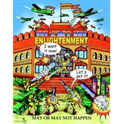 ENLIGHTENMENT: May or May Not Happen - eBook