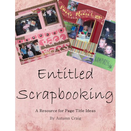 Entitled Scrapbooking: A Resource for Page Title Ideas - eBook (Scrapbooking Halloween Ideas)