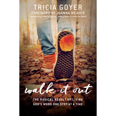 Walk It Out : The Radical Result of Living God's Word One Step at a - Words Made Out Of The Word Halloween