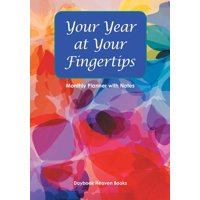 Your Year at Your Fingertips - Monthly Planner with Notes