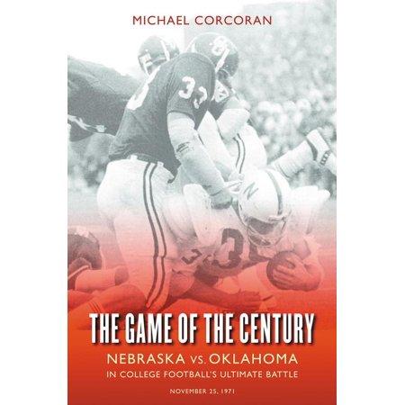 The Game of the Century : Nebraska vs. Oklahoma in College Football's Ultimate (Bugs Bunny Vs Daffy Duck Football Game)