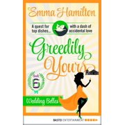 Greedily Yours - Episode 6 - eBook