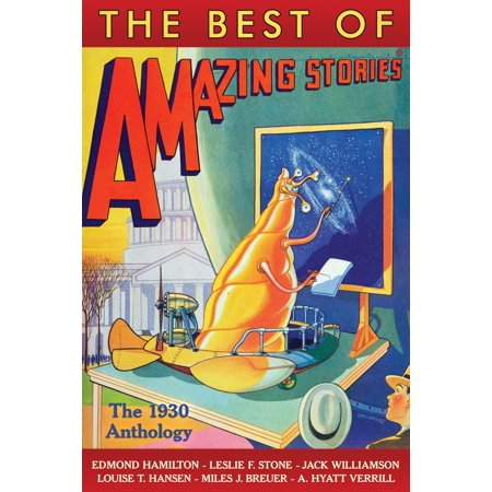 The Best of Amazing Stories: The 1930 Anthology -