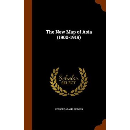Map Of Asia 1900.The New Map Of Asia 1900 1919