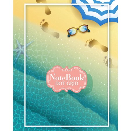 Notebook Dot-Grid: Cute Summer Beach Cover: Notebook Dot-Grid: Notebook for Journaling, Doodling, Creative Writing, School Notes, and Capturing Ideas,120 Pages, Size 8 X 10 (Paperback) (Creative And Cute Costume Ideas For Halloween)