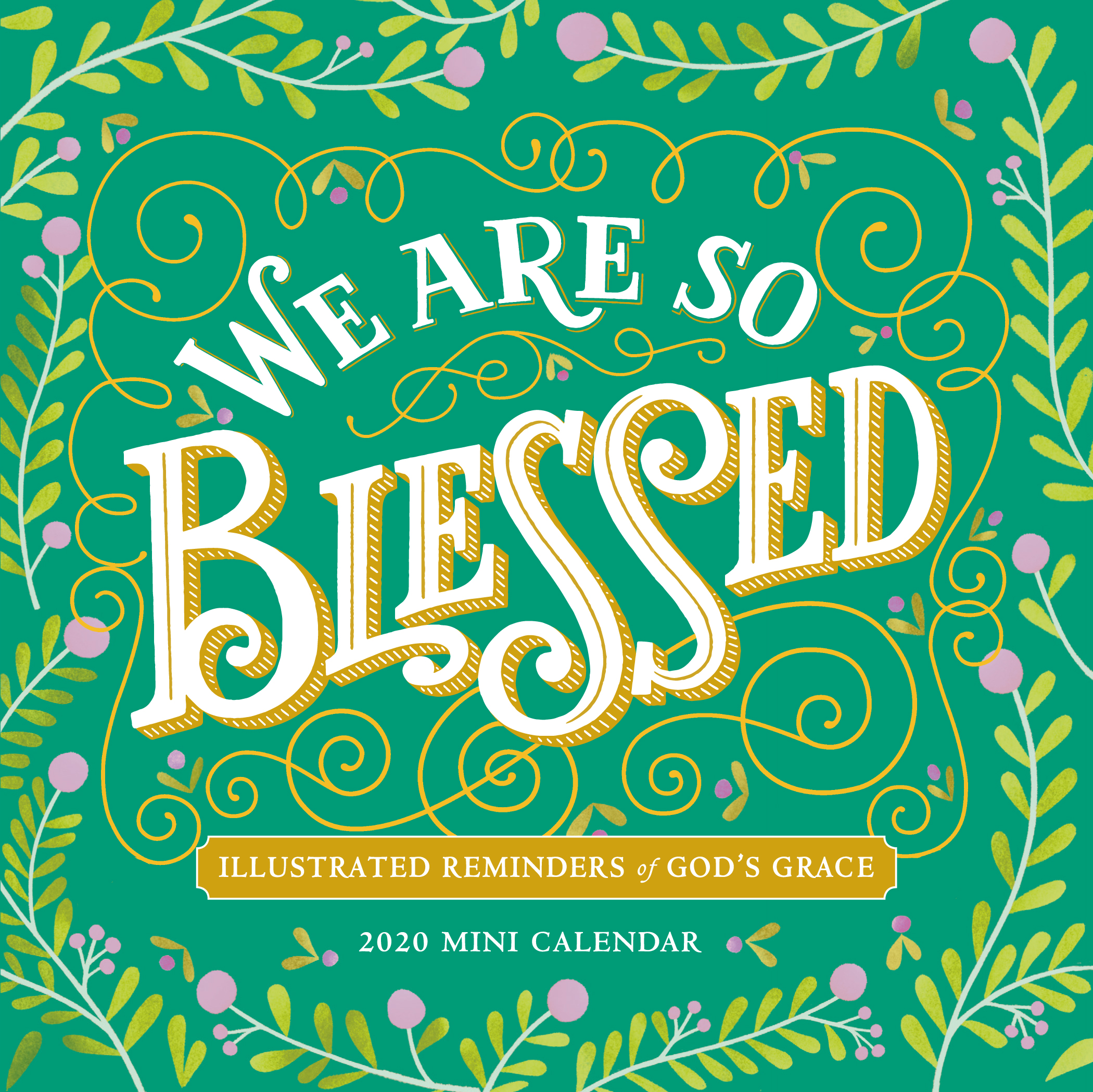 We Are So Blessed Mini Wall Calendar 2020
