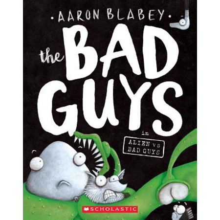 The Bad Guys in Alien Vs Bad Guys (Paperback) (Best Of Sarabhai Vs Sarabhai)