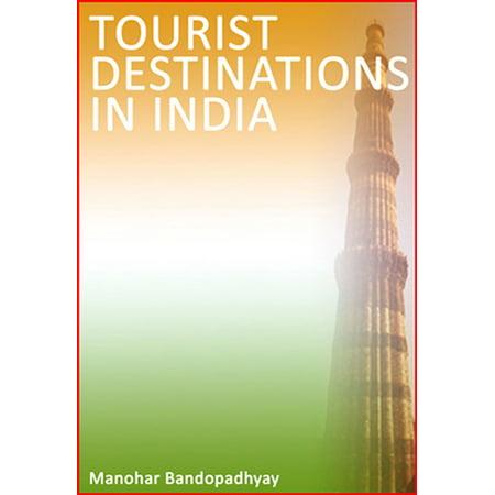 Tourist Destinations in India - eBook