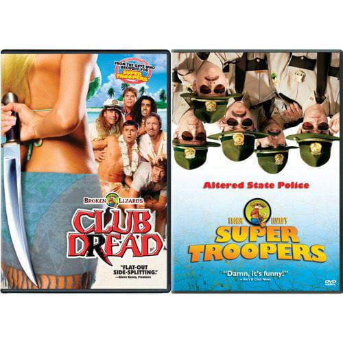 Club Dread/Super Troopers