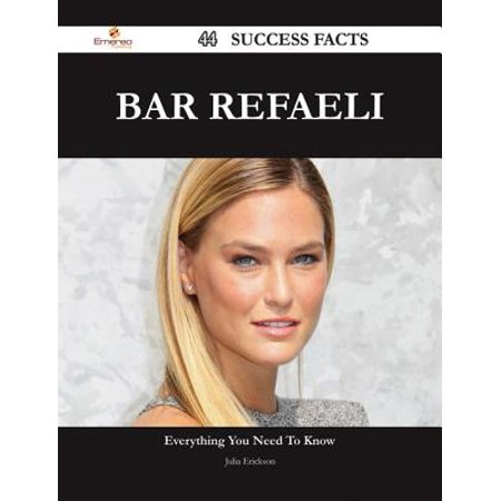 Bar Refaeli 44 Success Facts - Everything you need to know about Bar Refaeli - eBook