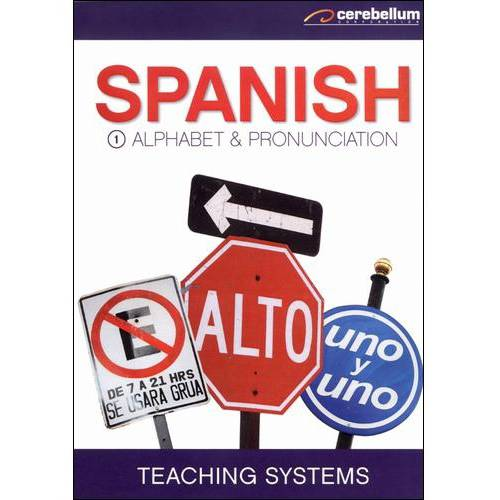 Teaching Systems: Spanish Module 1 - Alphabet/Pronunciation