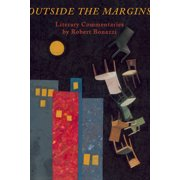 Outside the Margins : Literary Commentaries