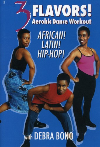 3 Flavors: Aerobic Dance Workout African, Latin by BayView