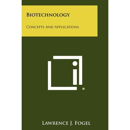 Biotechnology : Concepts and Applications