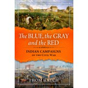 The Blue, the Gray and the Red (Hardcover)