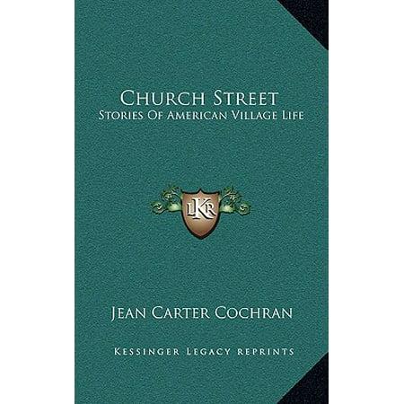 Church Street : Stories of American Village Life (Church Street Stores)