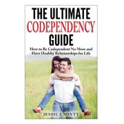 The Ultimate Codependency Guide (Paperback)