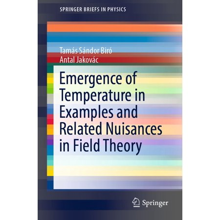 Emergence of Temperature in Examples and Related Nuisances in Field Theory -