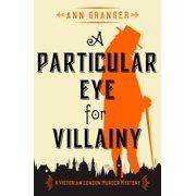 A Particular Eye for Villainy - eBook