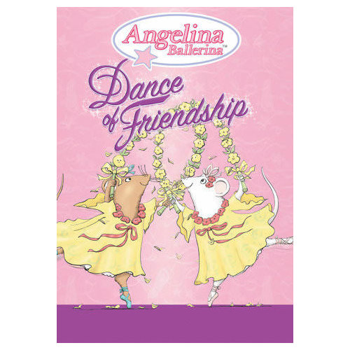 Angelina Ballerina: Dance of Friendship (2007)