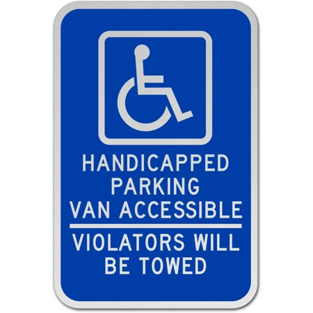- Traffic Signs - Handicapped Parking Van Accessible Sign 12 x 18 Aluminum Sign Street Weather Approved Sign 0.04 Thickness