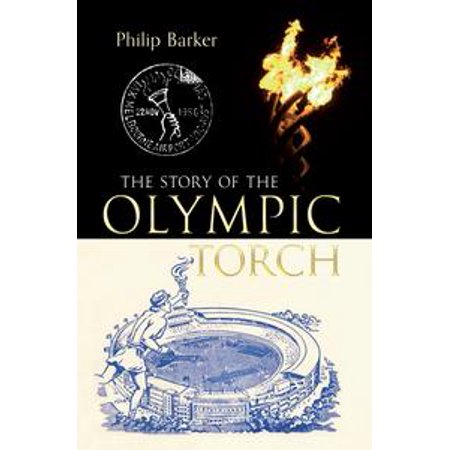 The Story of the Olympic Torch - eBook
