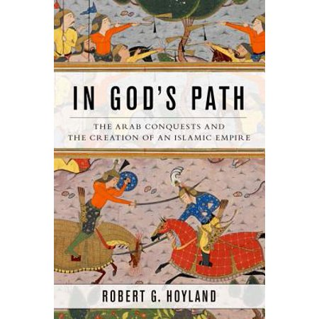In God's Path : The Arab Conquests and the Creation of an Islamic Empire](No Halloween In Islam)