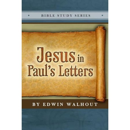 Jesus in the Letters of Paul - eBook](Jesus In Chinese Letters)