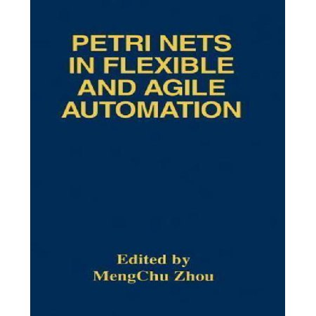 Petri Nets in Flexible and Agile Automation