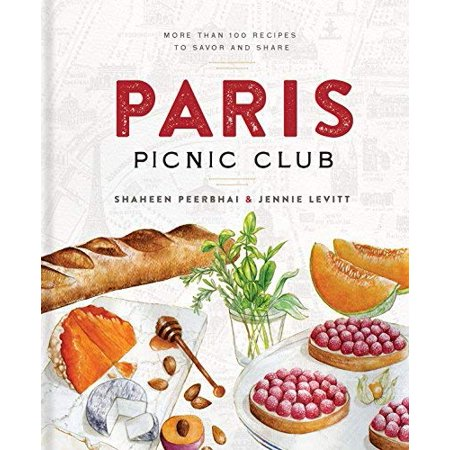 Paris Picnic Club: More Than 100 Recipes to Savor and Share - image 1 de 1