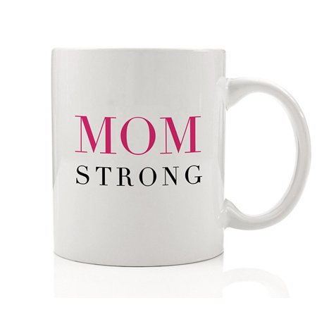 Mom Strong Coffee Mug Gift Idea Mommy Superwoman Momma Steel Support Mama Strength Mother Warrior Madre Fuerte for Lady Female Women Parent Family Friend 11oz Fun Ceramic Tea Cup by Digibuddha