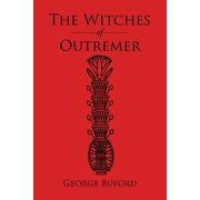 The Witches of Outremer